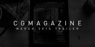 CGM March 2014 Issue Trailer - 2015-02-01 15:22:17