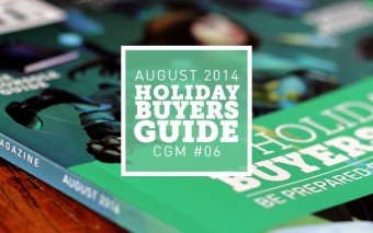CGM August 2014 – Holiday Buyers Guide