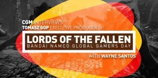 CGM Interviews Tomasz Gop Executive Producer of Lords of the Fallen - 2015-02-01 14:00:05