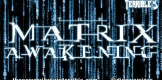 Matrix Awakening - Episode 2 - These Warriors Are Terrible - 2014-08-11 17:35:48