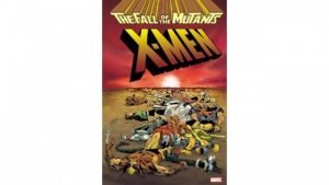 X-Men: Fall of the Mutants Hardcover Review 2