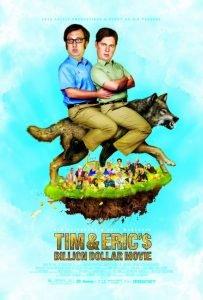 Tim And Eric's Billion Dollar Movie (Movie) Review