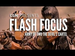 Flash Focus: Army of Two The Devil's Cartel - 2015-09-28 14:21:43