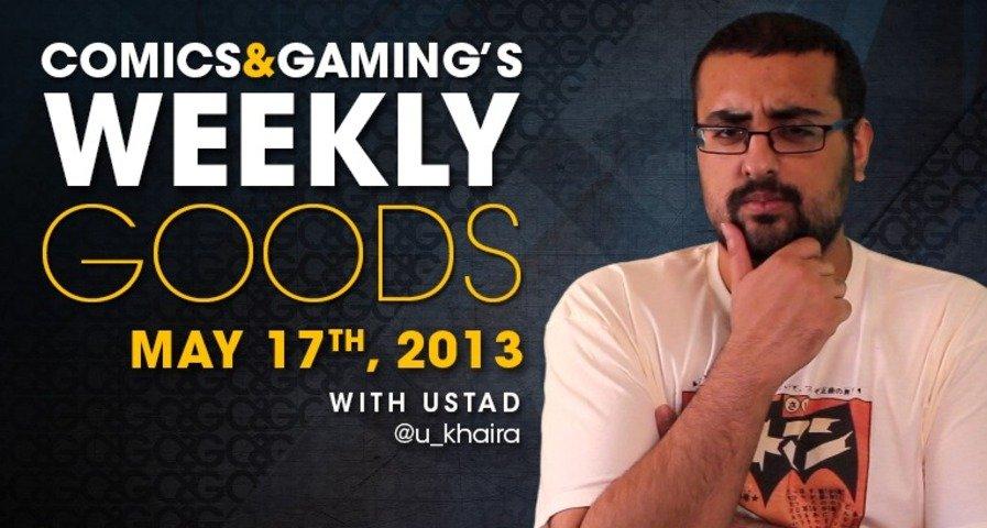 C&G Weekly Goods, May 17