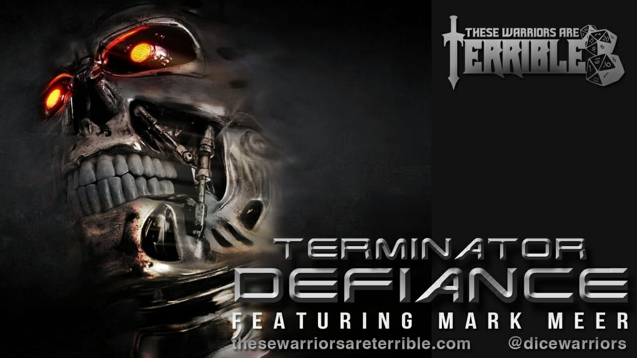 Terminator: Defiance - Feat. Mark Meer - These Warriors are Terrible