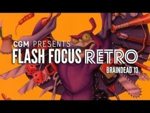 Flash Focus Retro: Braindead 13 - 2015-09-28 14:20:25