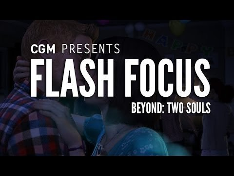 Flash Focus: Beyond Two Souls - 2015-09-28 14:20:45