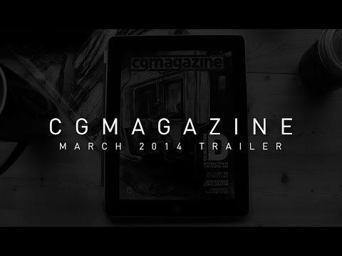 CGM March 2014 Issue Trailer