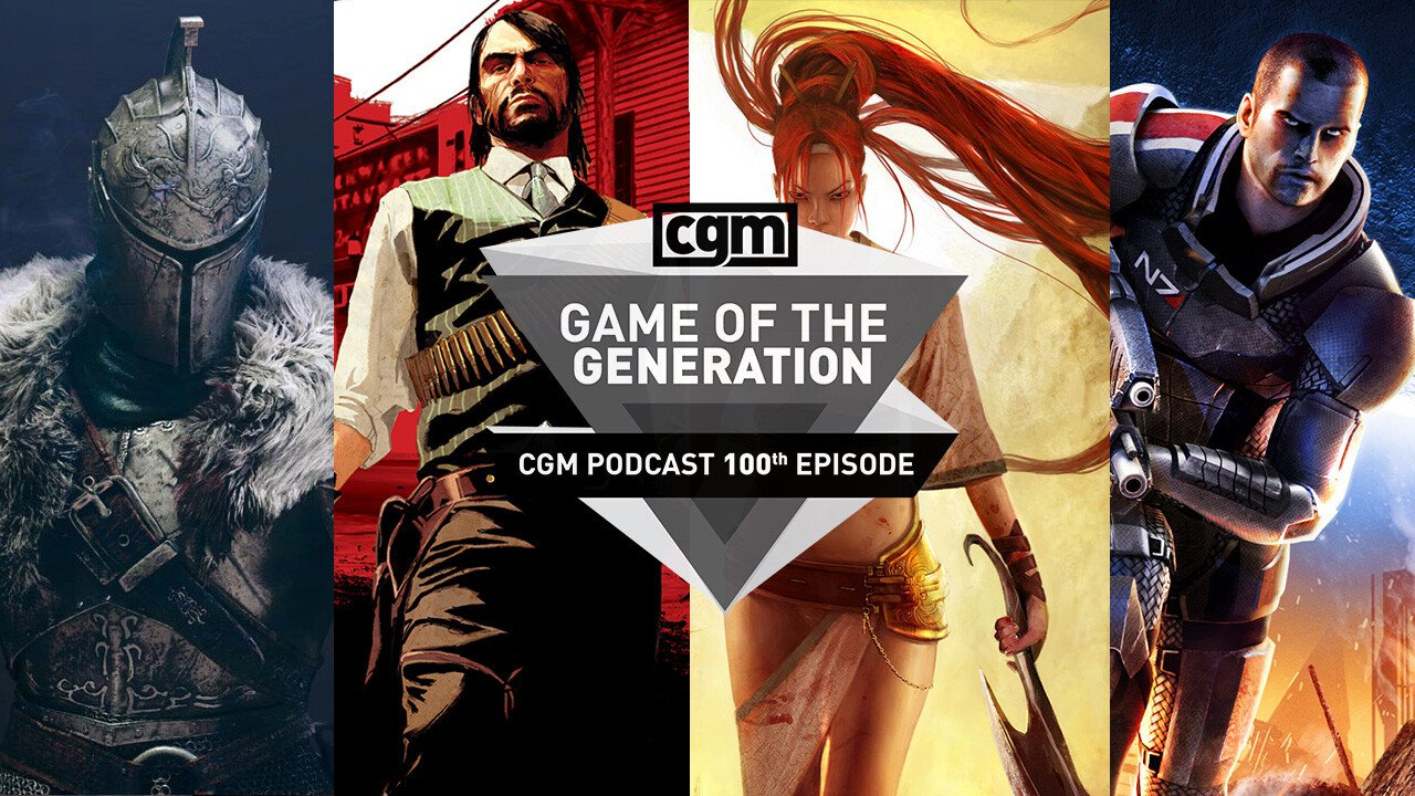 CGMPodcast Episode 100: The Games of the Generation