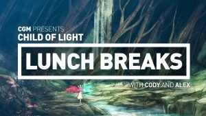 CGM Lunch Breaks - Child of Light - 2015-09-28 14:32:58