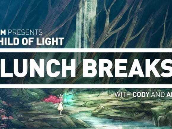 CGM Lunch Breaks - Child of Light