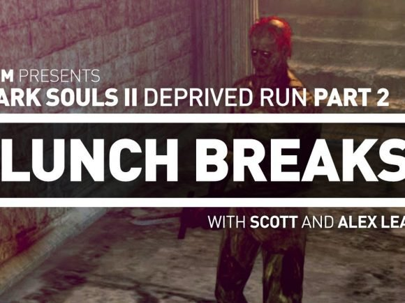 CGM Lunch Breaks - Dark Souls II Deprived Run PART 2