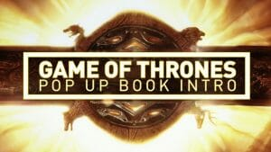 Game of Thrones Intro - Pop-Up Book Edition - 2015-02-01 13:59:55