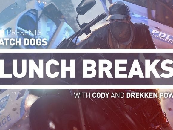 CGM Lunch Breaks - Watch Dogs - 2015-09-28 14:31:14