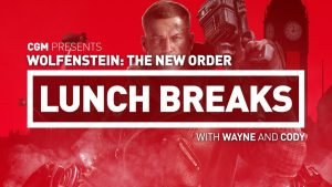 CGM Lunch Breaks - Wolfenstein: The New Order