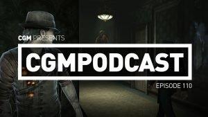 CGMPodcast Episode 110- Tomodachi, Tomodachi, Tomodachi