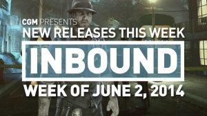 CGM Inbound - Week of June 2, 2014 - 2015-02-01 13:45:16