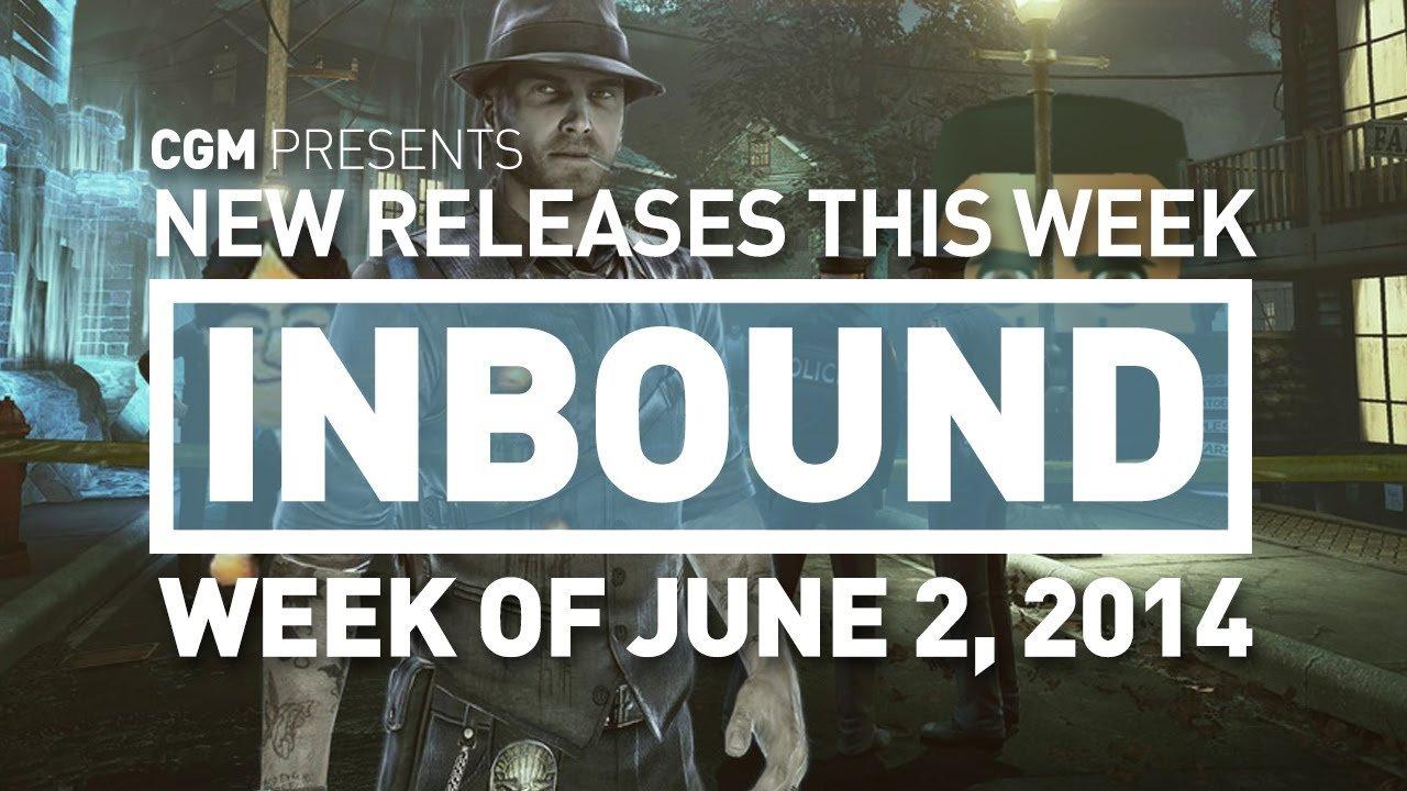 CGM Inbound - Week of June 2, 2014