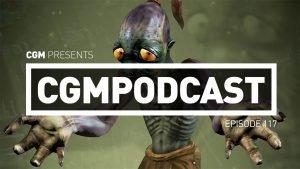 CGMPodcast Episode 117- Oddworld of Destiny