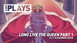CGM Plays - Long Live the Queen PART 1 - 2015-02-01 13:46:26