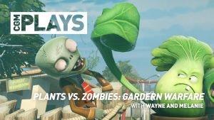 CGM Plays - Plants Vs. Zombies: Garden Warfare - 2015-02-01 13:26:32