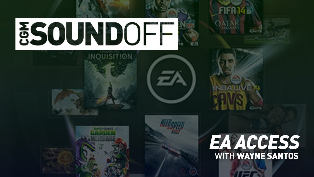 CGM Sound Off - EA Access