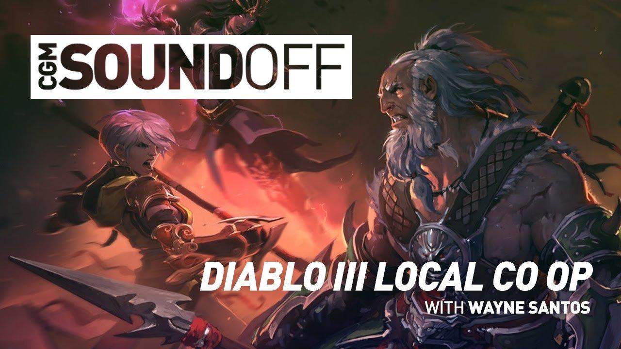 CGM Sound Off - Diablo III Local Co Op
