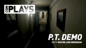CGM Plays - P.T. Demo