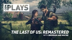 CGM Plays - The Last of Us Remastered - 2015-02-01 13:28:07