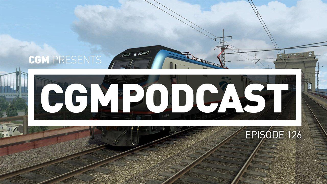 CGMPodcast Episode 126: Did Someone Say Trains