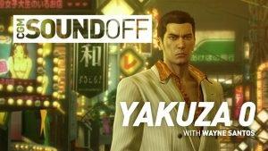 CGM Sound Off - Yakuza 0