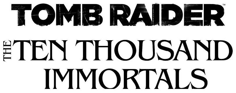 Tomb Raider: The Ten Thousand Immortals (Book) Review 1
