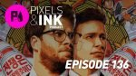Pixels & Ink 136: The Interview No More - 49279