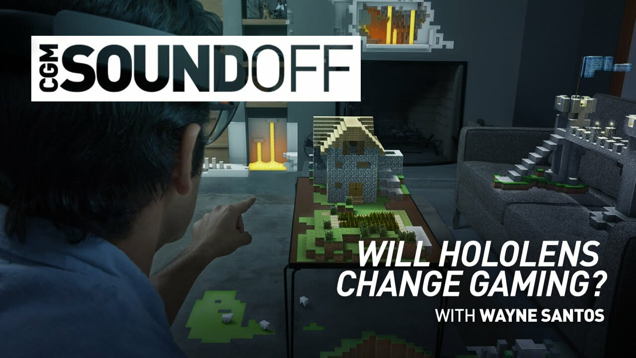 Sound Off - Will HoloLens Change Gaming?
