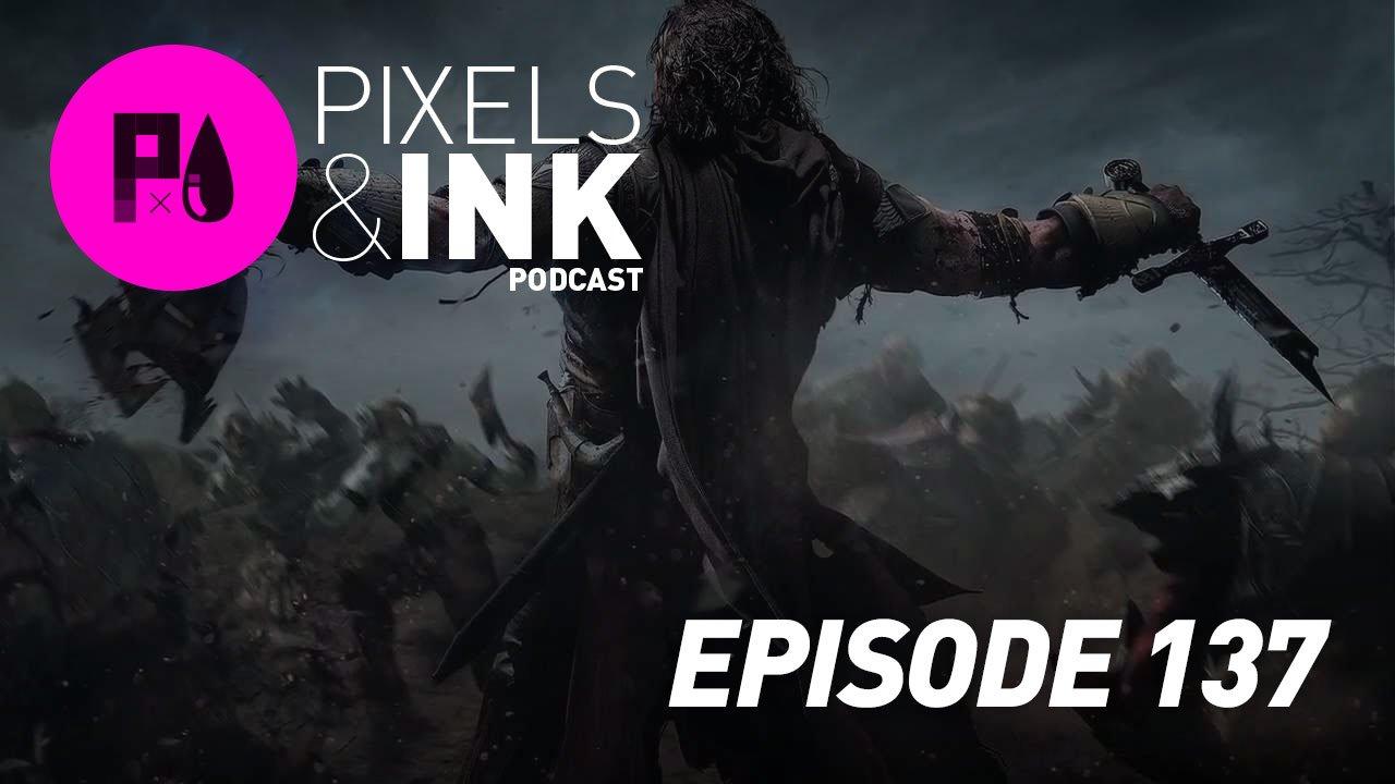 Pixels & Ink #137 - GOTY