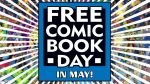 Free Comic Book Day is Coming! - 2015-04-30 13:51:48