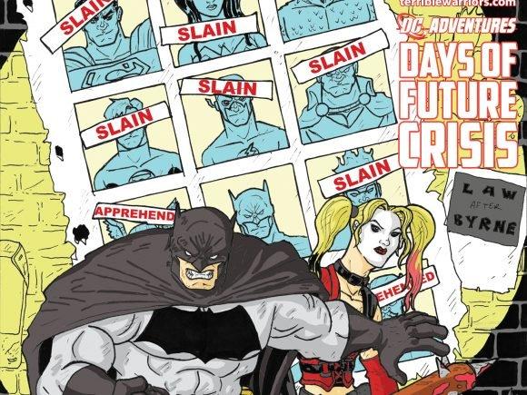Terrible Warriors: DC Adventures - Days of Future Crisis - Episode 1