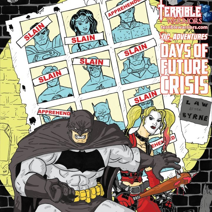 Terrible Warriors: DC Adventures - Days of Future Crisis - Episode 1