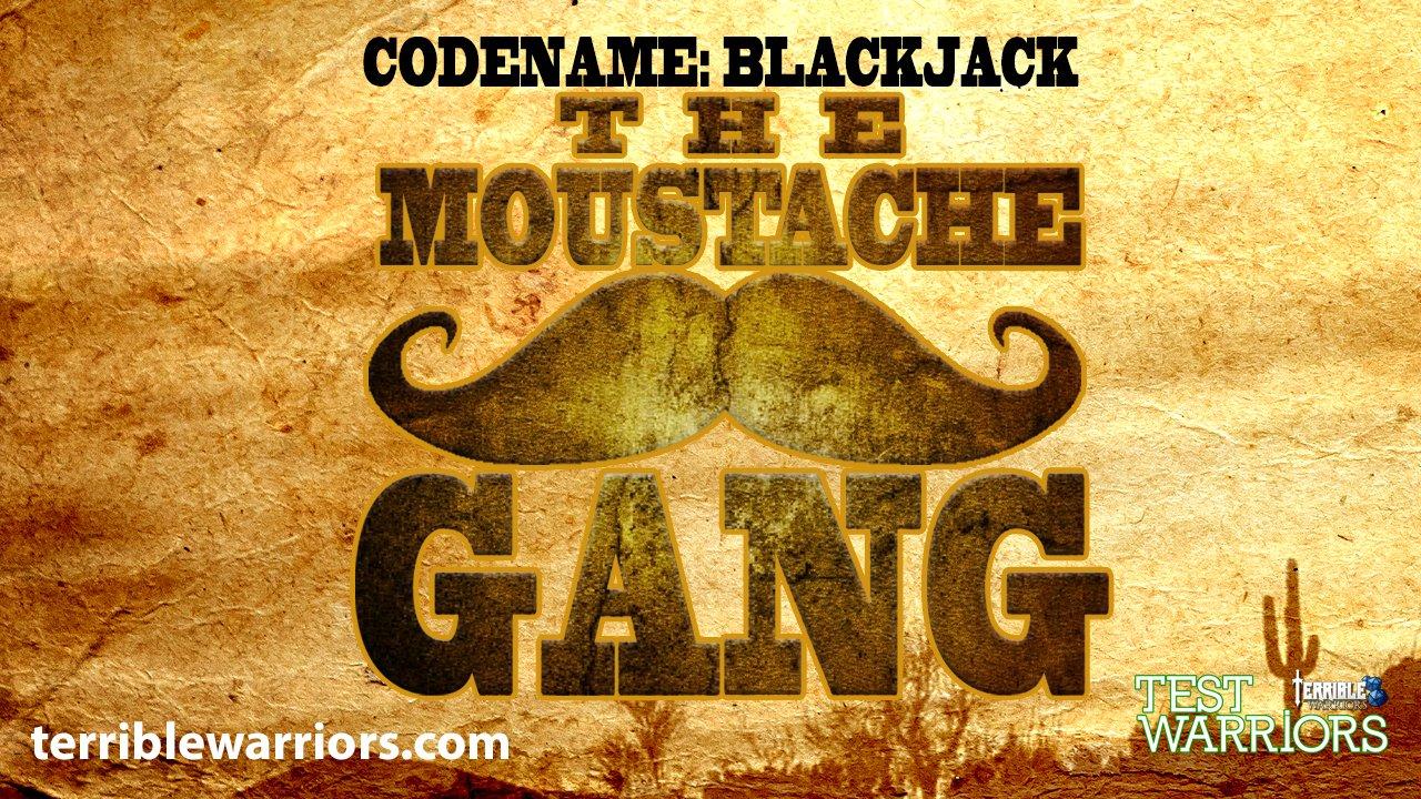Codename: Blackjack - The Moustache Gang - Episode 01