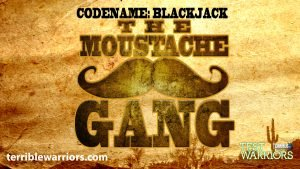 Codename: Blackjack - The Moustache Gang - Episode 02