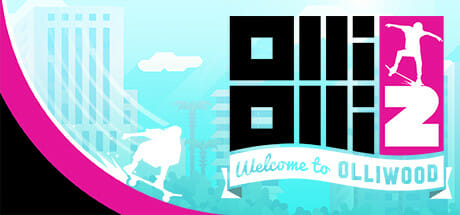OlliOlli2: Welcome to Olliwood (PC) Review 6