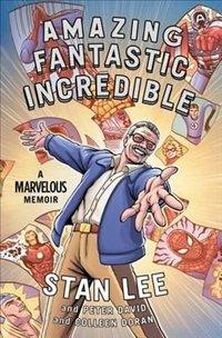 Amazing Fantastic Incredible: A Marvelous Memoir (Book) Review 3