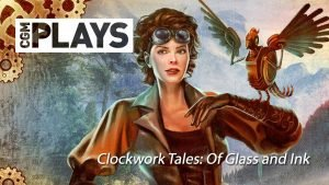 Let's Play: Clockwork Tales-Of Glass and Ink