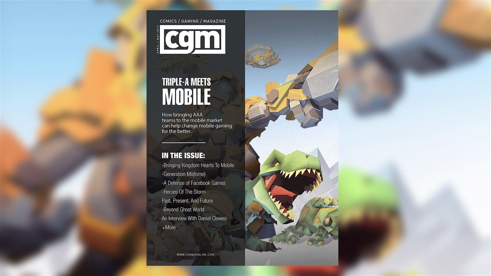 CGMagazine May 2016: Going Mobile 1