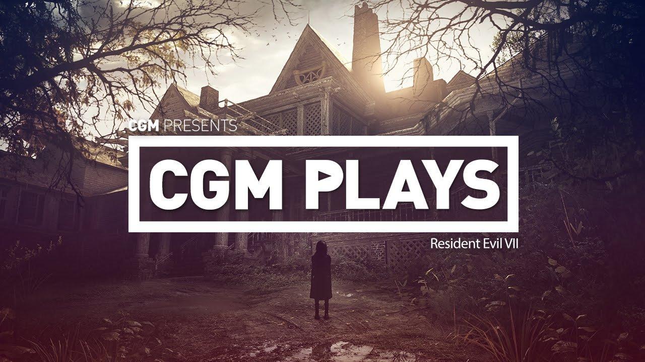 CGM Plays: Resident Evil VII 2