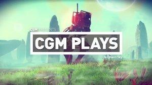 CGM Plays: No Man's Sky