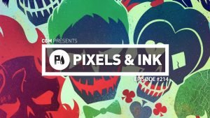 Pixels & Ink #214 - Another Disappointment