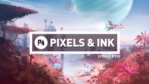 Pixels&Ink # 215 - Countless Empty Worlds