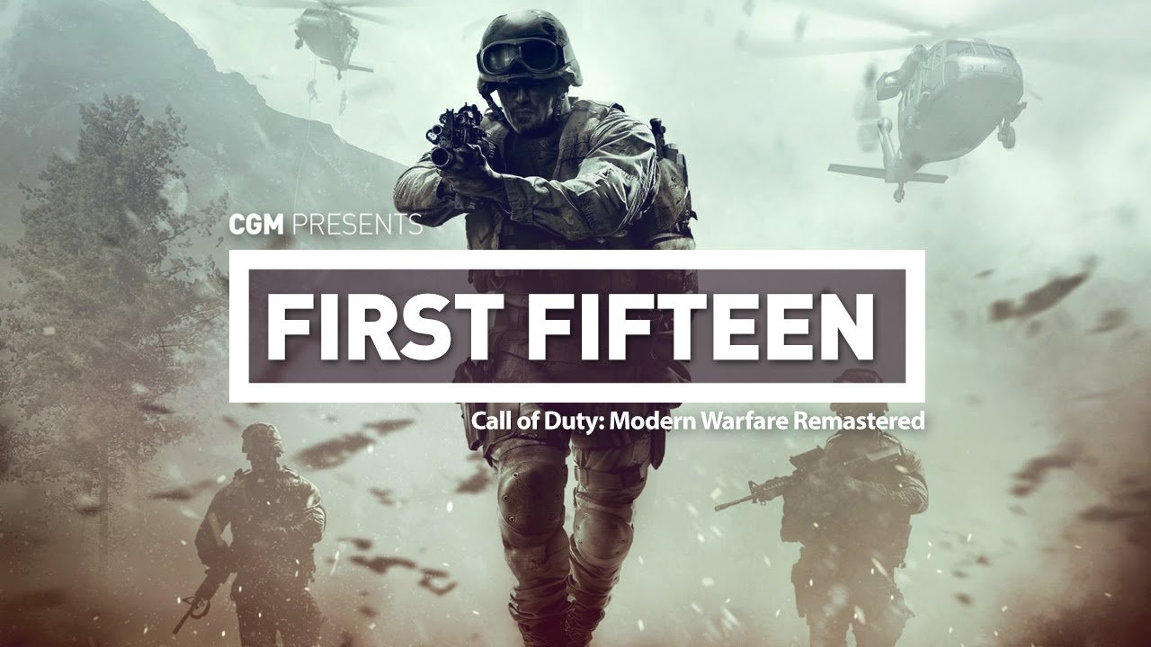 First 15: Call of Duty: Modern Warfare Remastered