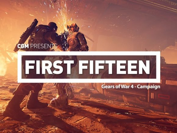 First Fifteen - Gears of War 4 Campaign